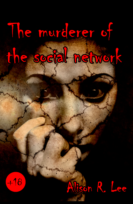 Book Cover: The murderer of the social network