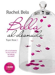 Portada de Bella al desnudo de Rachel Bels