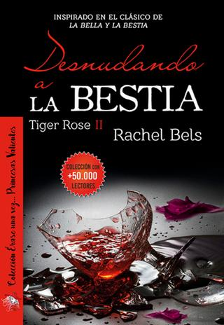Portada de Desnudando a la Bestia de Rachel Bels